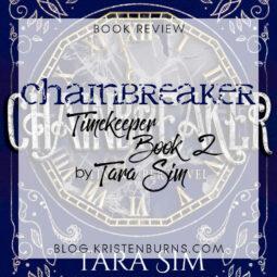 Book Review: Chainbreaker (Timekeeper Book 2) by Tara Sim [Audiobook]