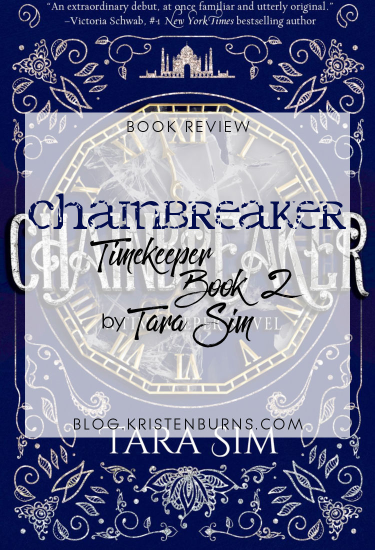 Book Review: Chainbreaker (Timekeeper Book 2) by Tara Sim