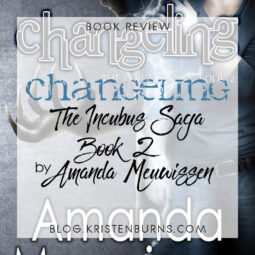 Book Review: Changeling (The Incubus Saga Book 2) by Amanda Meuwissen