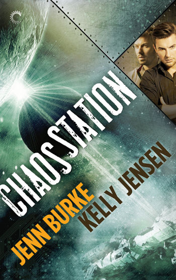 Book Review: Chaos Station (Chaos Station Book 1) by Jenn Burke & Kelly Jensen | reading, books, book reviews, science fiction, space opera, lgbt, m/m