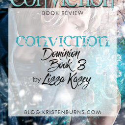 Book Review: Conviction (Dominion Book 3) by Lissa Kasey