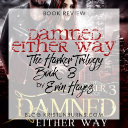 Book Review: Damned Either Way (The Harker Trilogy Book 3) by Erin Hayes
