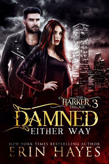 Book Review: Damned Either Way (The Harker Trilogy Book 3) by Erin Hayes | reading, books, book reviews, fantasy, paranormal/urban fantasy, new adult, vampires