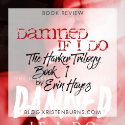 Book Review: Damned If I Do (The Harker Trilogy Book 1) by Erin Hayes