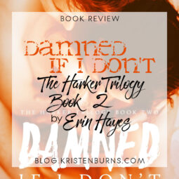 Book Review: Damned If I Don't (The Harker Trilogy Book 2) by Erin Hayes