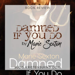 Book Review: Damned If You Do by Marie Sexton [Audiobook]
