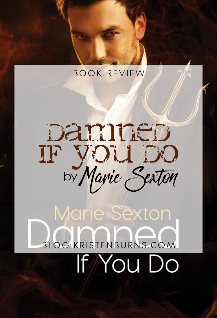 Book Review: Damned If You Do by Marie Sexton