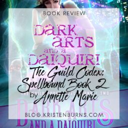 Book Review: Dark Arts and a Daiquiri (The Guild Codex: Spellbound Book 2) by Annette Marie