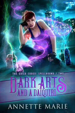 Book Review: Dark Arts and a Daiquiri (The Guild Codex Spellbound Book 2) by Annette Marie | reading, books, book reviews, paranormal/urban fantasy