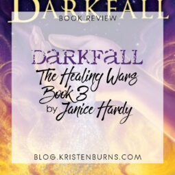 Book Review: Darkfall (The Healing Wars Book 3) by Janice Hardy