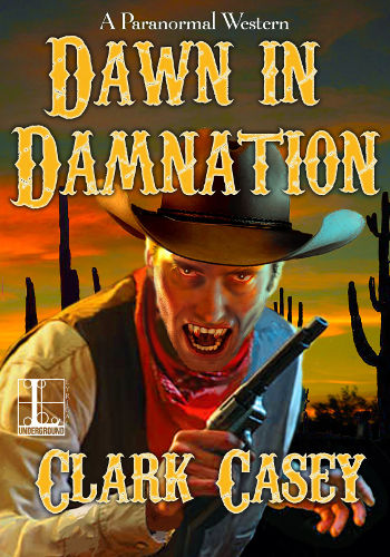 Book Review: Dawn in Damnation (Damnation Book 1) by Clark Casey | reading, books, book review, fantasy, paranormal, western