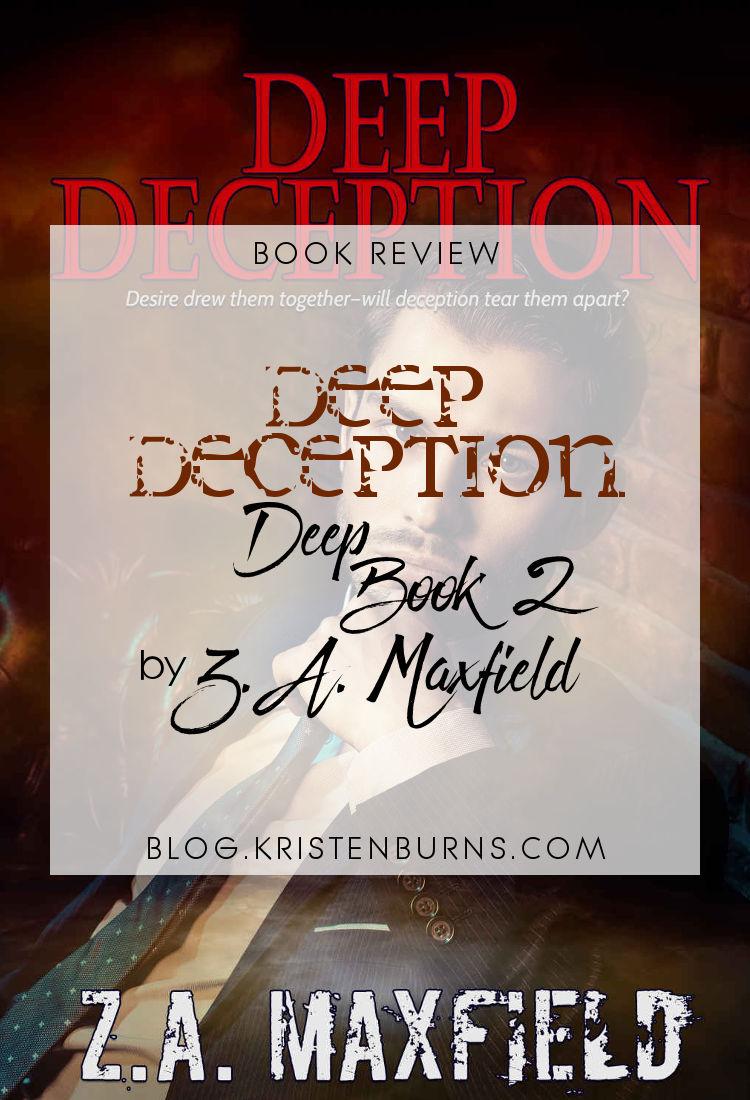 Book Review: Deep Deception (Deep Book 2) by Z.A. Maxfield