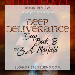 Book Review: Deep Deliverance (Deep Book 3) by Z.A. Maxfield [Audiobook]
