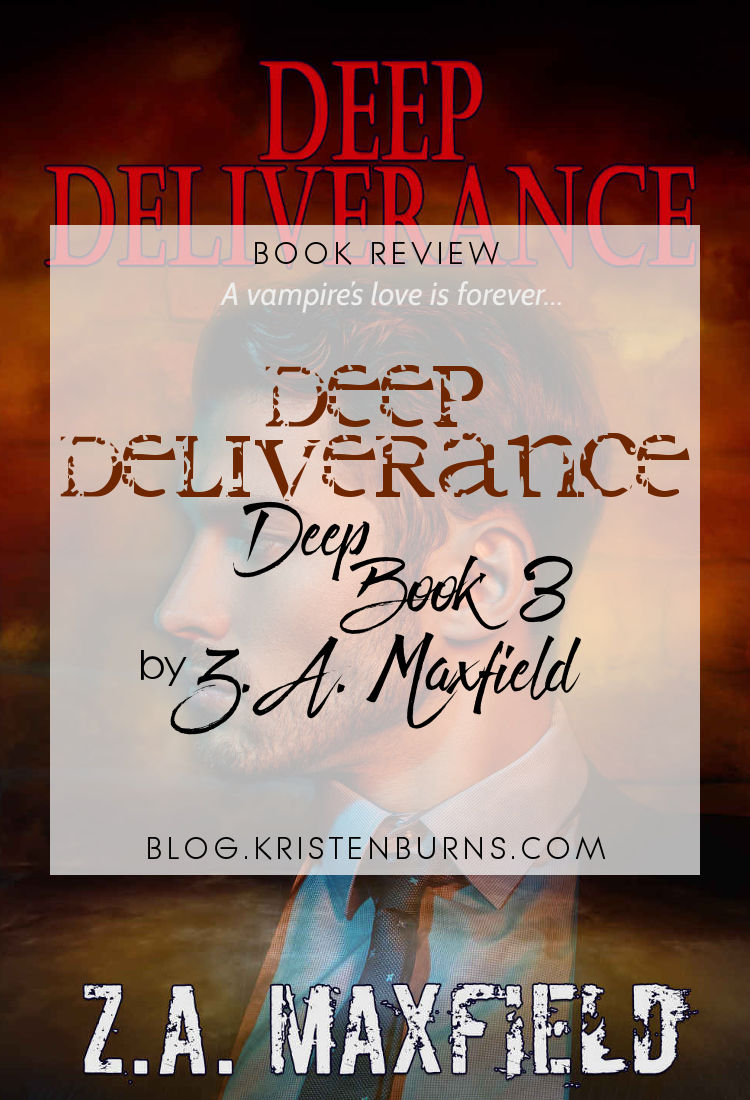 Book Review: Deep Deliverance (Deep Book 3) by Z.A. Maxfield