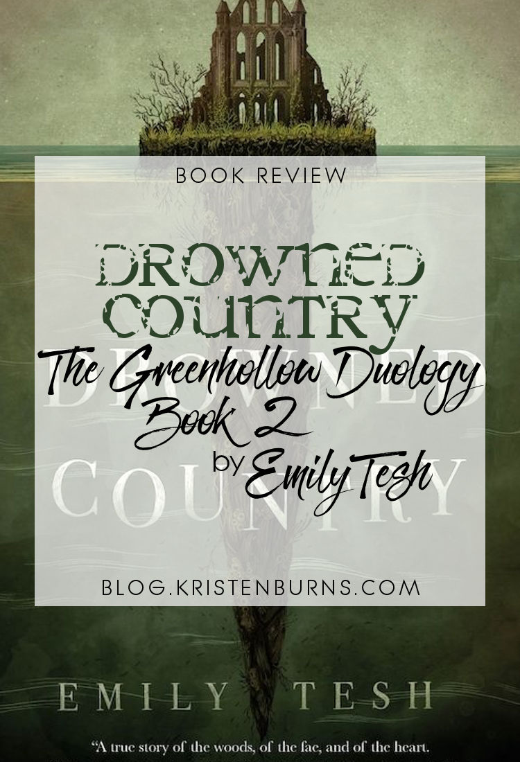 Book Review: Drowned Country (The Greenhollow Duology Book 2) by Emily Tesh