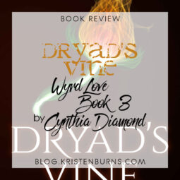 Book Review: Dryad's Vine (Wyrd Love Book 3) by Cynthia Diamond [Audiobook]