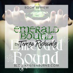 Book Review: Emerald Bound by Teresa Richards