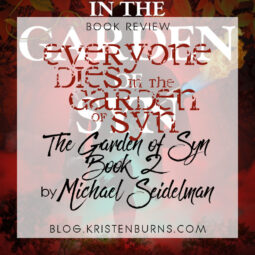 Book Review: Everyone Dies in the Garden of Syn (The Garden of Syn Book 2) by Michael Seidelman