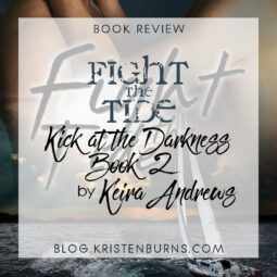 Book Review: Fight the Tide (Kick at the Darkness Book 2) by Keira Andrews [Audiobook]