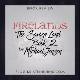 Book Review: Firelands (The Savage Land Book 2) by Michael Jensen [Audiobook]