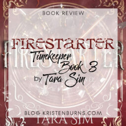 Book Review: Firestarter (Timekeeper Book 3) by Tara Sim [Audiobook]