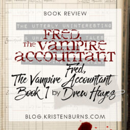 Book Review: The Utterly Uninteresting & Unadventurous Tales of Fred, the Vampire Accountant (Fred, The Vampire Accountant Book 1) by Drew Hayes [Audiobook]