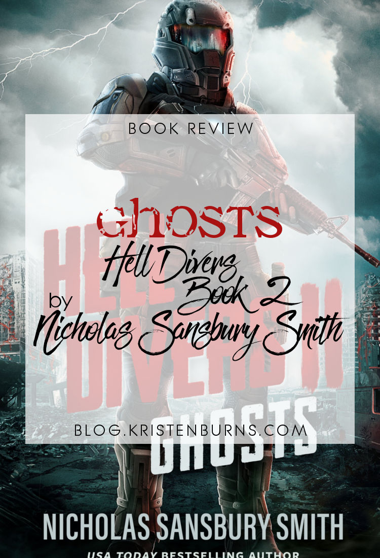 Book Review: Ghosts (Hell Divers Book 2) by Nicholas Sansbury Smith   reading, books, book reviews, science fiction, post-apocalyptic