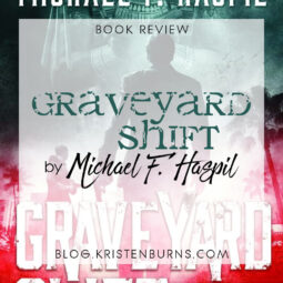 Book Review: Graveyard Shift by Michael F. Haspil