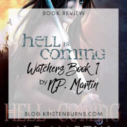 Book Review: Hell is Coming (Watchers Book 1) by N.P. Martin