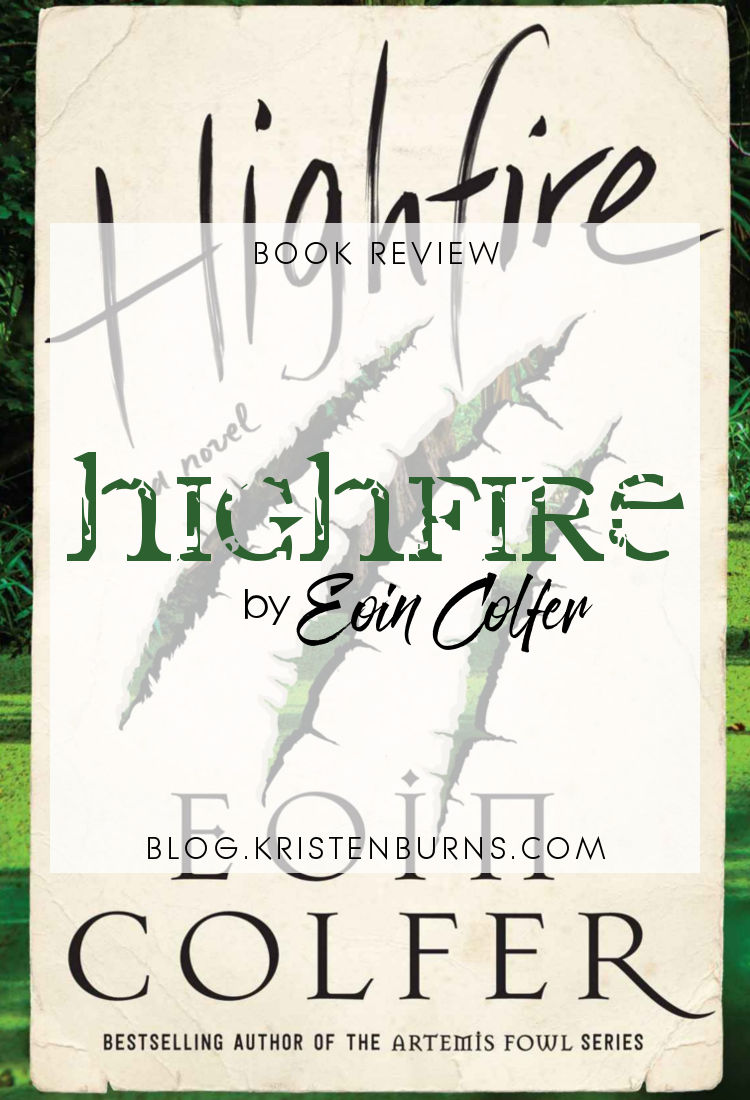 Book Review: Highfire by Eoin Colfer