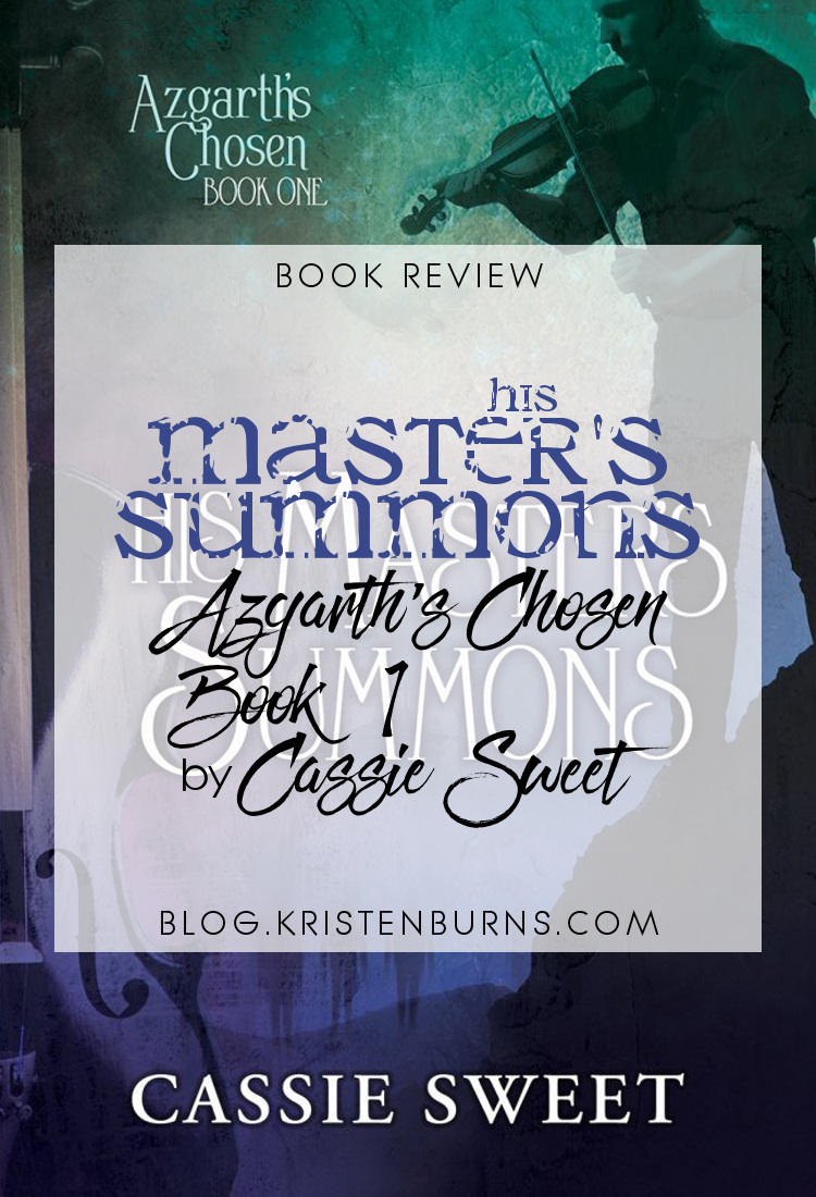 Book Review: His Master's Summons (Azgarth's Chosen Book 1) by Cassie Sweet | books, reading, book covers, book reviews, lgbt, fantasy, historical fantasy, paranormal romance, urban fantasy