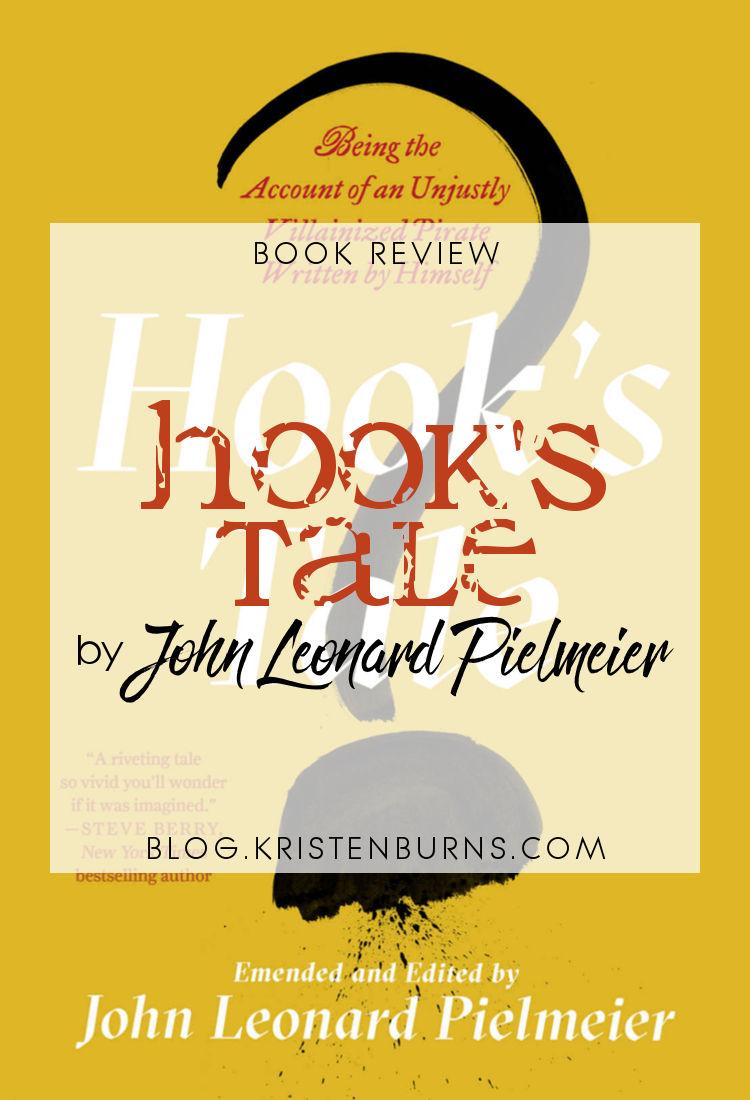 Book Review: Hook's Tale by John Leonard Pielmeier