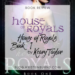 Book Review: House of Royals (House of Royals Book 1) by Keary Taylor