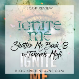 Book Review: Ignite Me (Shatter Me Book 3) by Tahereh Mafi [Audiobook]