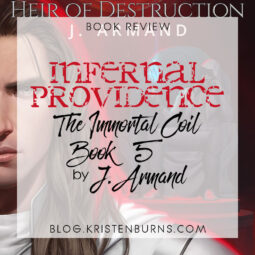 Book Review: Infernal Providence (The Immortal Coil Book 5) by J. Armand