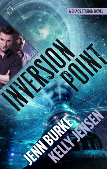Book Review: Inversion Point (Chaos Station Book 4) by Jenn Burke & Kelly Jensen | reading, books, book reviews, science fiction, space opera, lgbt, m/m