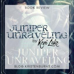 Book Review: Juniper Unraveling by Keri Lake