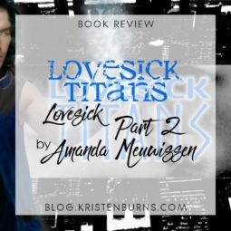 Book Review: Lovesick Titans (Lovesick Part 2) by Amanda Meuwissen