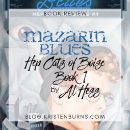 Book Review: Mazarin Blues (Hep Cats of Boise Book 1) by Al Hess