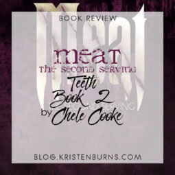 Book Review: Meat: The Second Serving (Teeth Book 2) by Chele Cooke