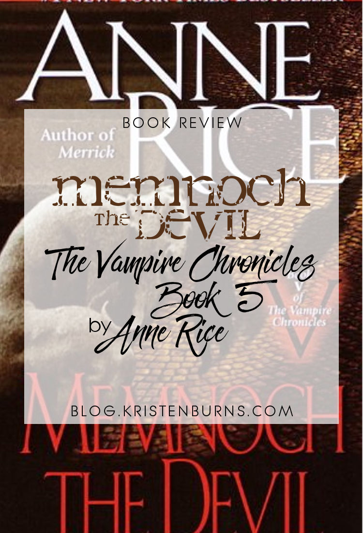 Book Review: Memnoch the Devil (The Vampire Chronicles Book 5) by Anne Rice | reading, books, book reviews
