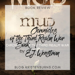Book Review: Mud (Chronicles of the Third Realm War Book 1) by E.J. Wenstrom