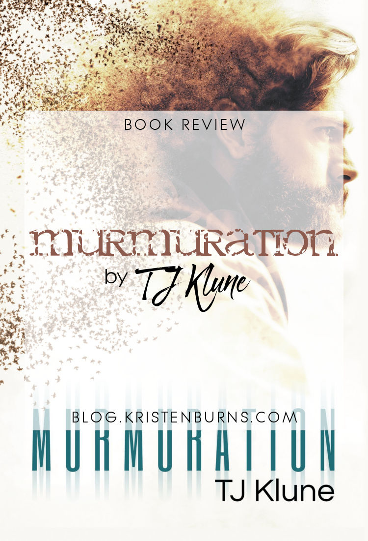 Book Review: Murmuration by TJ Klune   reading, books, book reviews, science fiction, lgbt, m/m romance, bisexual