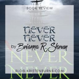 Book Review: Never Never by Brianna R. Shrum [Audiobook]
