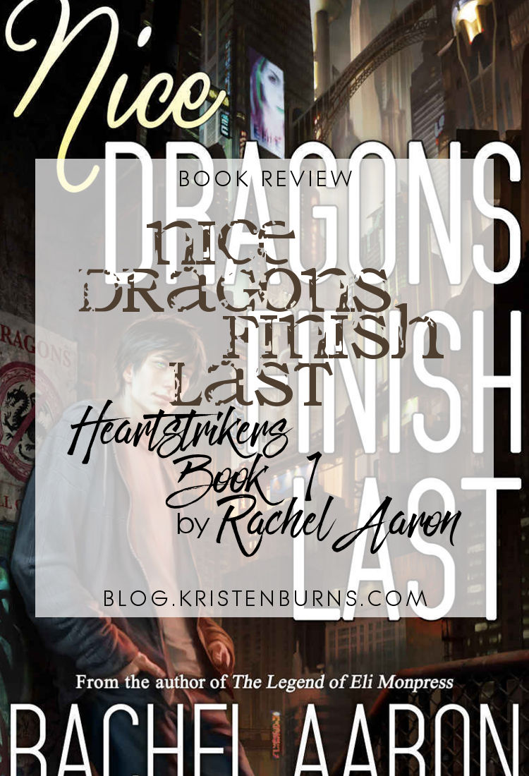 Book Review: Nice Dragons Finish Last (Heartstrikers Book 1) by Rachel Aaron   reading, books, book reviews, paranormal/urban fantasy