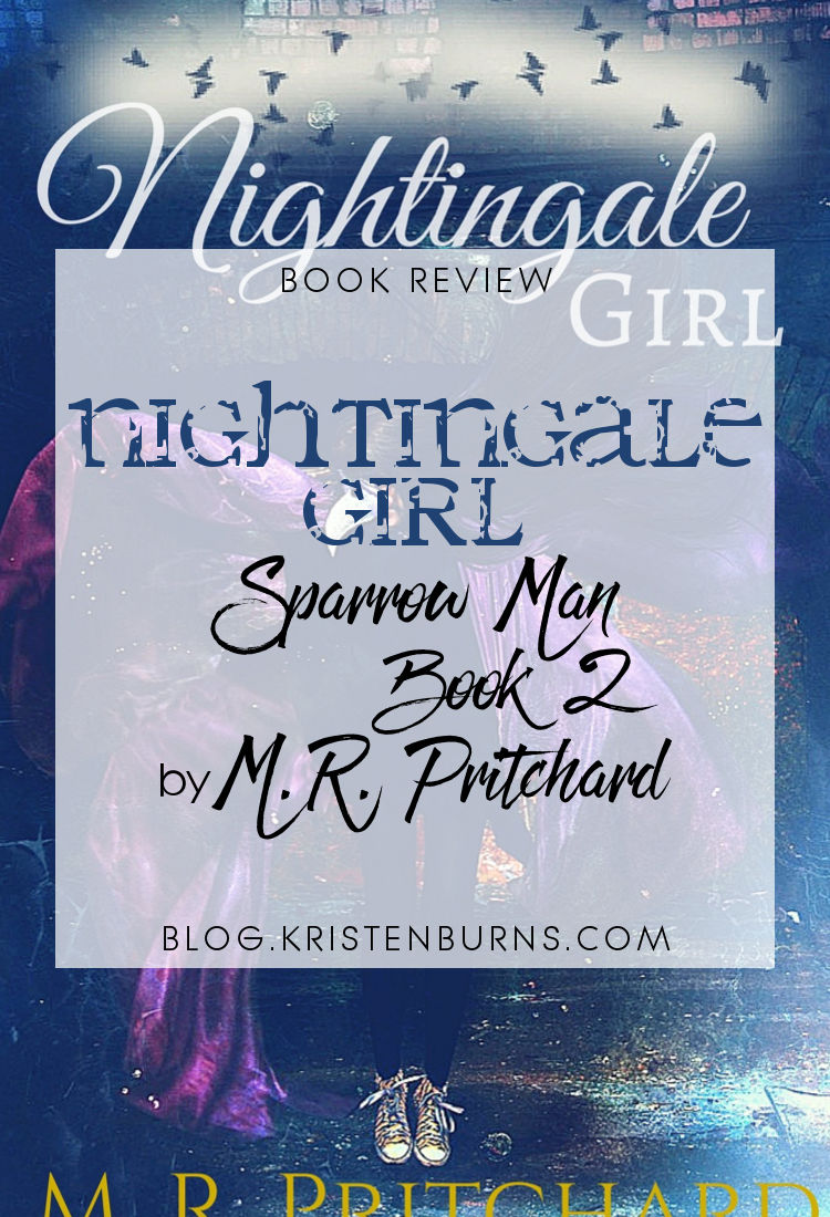 Book Review: Nightingale Girl (Sparrow Man Book 2) by M. R. Pritchard | reading, books, book reviews, fantasy, paranormal/urban fantasy, angels, demons