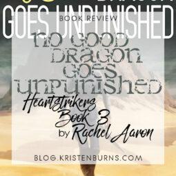 Book Review: No Good Dragon Goes Unpunished (Heartstrikers Book 3) by Rachel Aaron