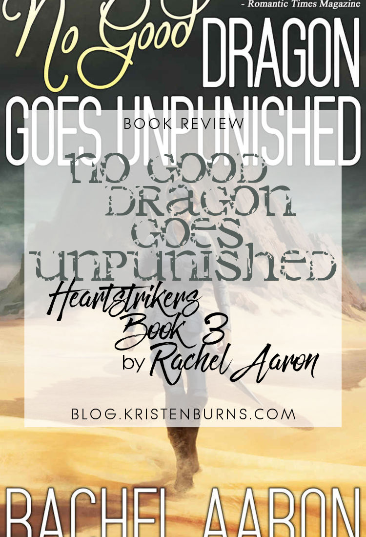 Book Review: No Good Dragon Goes Unpunished (Heartstrikers Book 3) by Rachel Aaron   reading, books, book reviews, urban fantasy, dragons, mages