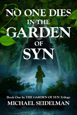 Book Review: No One Dies in the Garden of Syn (The Garden of Syn Book 1) by Michael Seidelman | reading, books, book reviews, science fiction, young adult