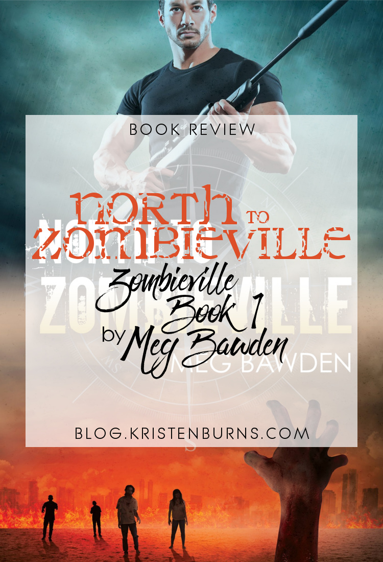 Book Review: North to Zombieville (Zombieville Book 1) by Meg Bawden   reading, books, book reviews, lgbt, science fiction, post-apocalyptic, zombies